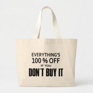 Grand Tote Bag Tout est éteint 100% si vous ne l'achetez pas