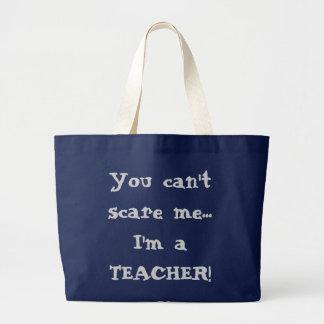 Grand Tote Bag Vous ne pouvez pas m'effrayer… que je suis un