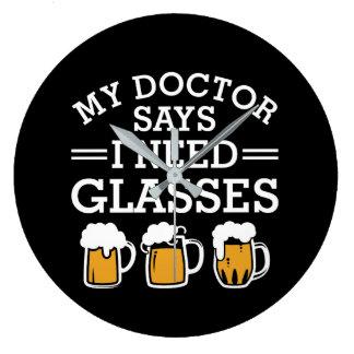 Grande Horloge Ronde Bière potable de docteur Says I Need Glasses