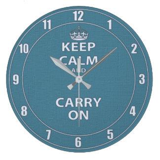 Grande Horloge Ronde Gardez le calme et continuez