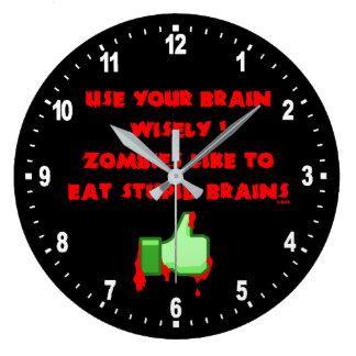 Grande Horloge Ronde Les zombis aiment les cerveaux stupides