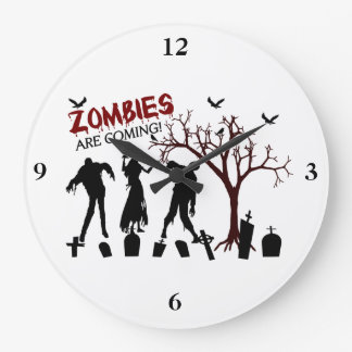 Grande Horloge Ronde Les zombis viennent