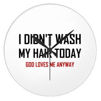 Grande Horloge Ronde N'a pas lavé Dieu de cheveux m'aime