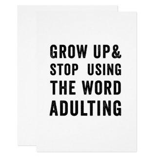 Grandissez et cessez d'employer le mot Adulting Carton D'invitation 12,7 Cm X 17,78 Cm