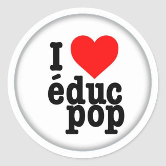 Grands Autocollants / Stickers I love educ pop