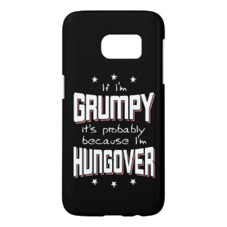 GRINCHEUX parce que HUNGOVER (blanc) Coque Samsung Galaxy S7