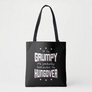 GRINCHEUX parce que HUNGOVER (blanc) Tote Bag