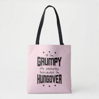 GRINCHEUX parce que HUNGOVER (noir) Tote Bag