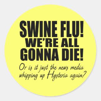Grippe de porcs ! sticker rond