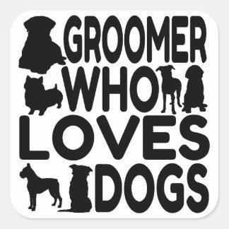 Groomer qui aime des chiens sticker carré