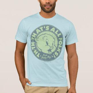 Gros TOUS LES GENS de TH-TH-THAT ! T-shirt