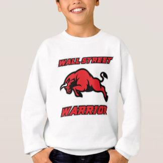 Guerrier de Wall Street Sweatshirt