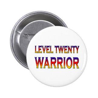 Guerrier du niveau vingt badge