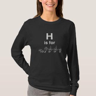 H est pour T-shirt de la douille des femmes de