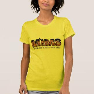 Habillement de MIMS - c'est pourquoi je suis logo  T-shirt