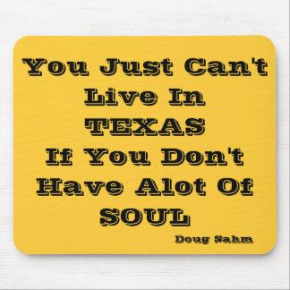 Habitez dans le Texas Mousepad Tapis De Souris