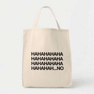 Hahahaha… aucun sacs