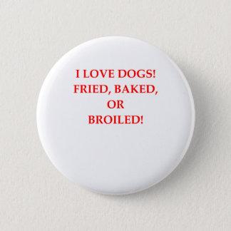 haineux de chien badges