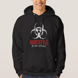 Hardstyle est mon style veste à capuche