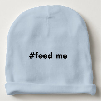 Hashtag m'alimentent drôle bonnet de bébé