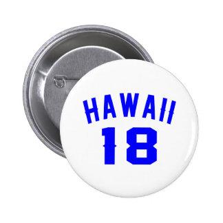 Hawaï 18 conceptions d'anniversaire pin's