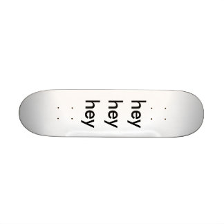hé hé hé plateaux de skateboards customisés