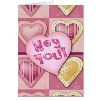 Hé vous, oui vous ! Carte de Saint-Valentin