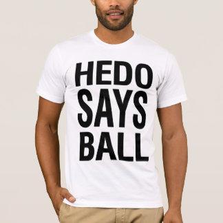 Hedo dit la boule t-shirt