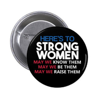 Here's to Strong Women Badge