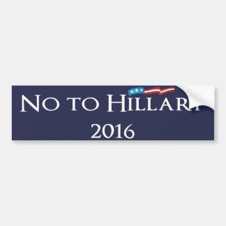 Hillary Clinton - non à Hillary 2016 Autocollant Pour Voiture