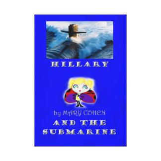 Hillary et le sous-marin toile