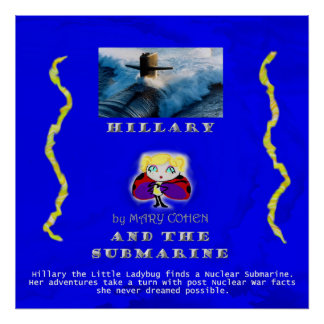 HillaryandtheSubmarinePoster24x24 Posters