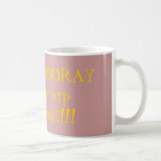 HIP HIP HOURRA pour vous remplacement de hanche ! Mug