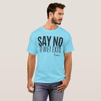 Hippie de kayak - dites non de mouiller des t-shirt