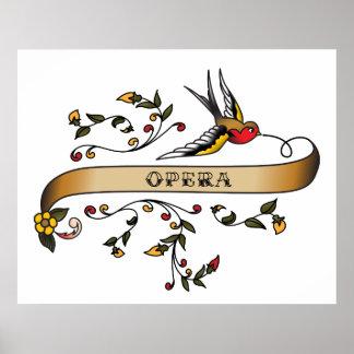 Hirondelle et rouleau avec l'opéra posters