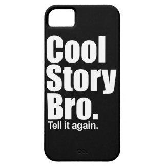 Histoire fraîche Bro. iPhone 5 Case