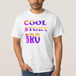 Histoire FRAÎCHE BRO. T-shirt