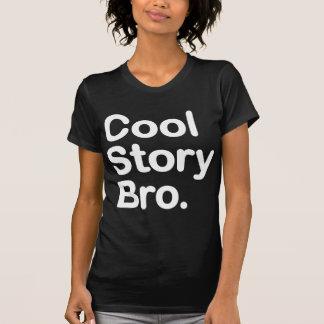 Histoire fraîche Bro. T-shirts