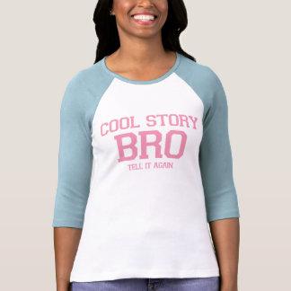 Histoire fraîche Bro. (VyWPk) T-shirt