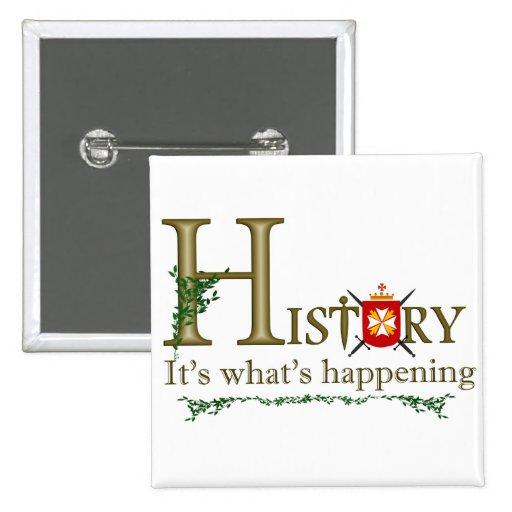 Histoire sa ce qui se produit badges avec agrafe