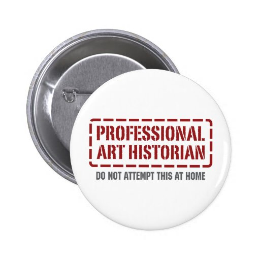 Historien d'art professionnel pin's