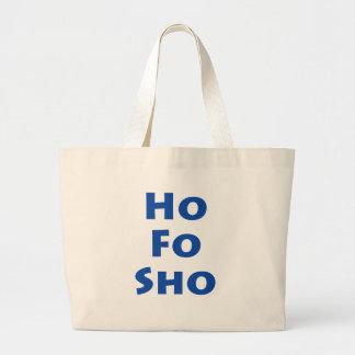 Ho les FO Sho Grand Sac