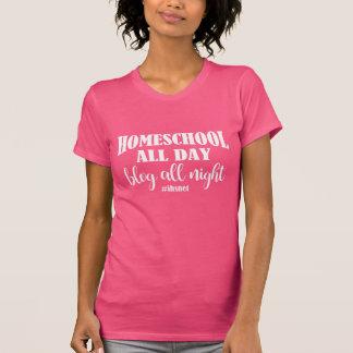 Homeschool toute la journée, blog toute la nuit t-shirt