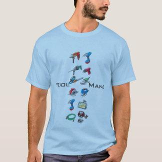 Homme d'outil ! t-shirt