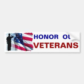 Honorez nos militaires patriotes de vétérans autocollant de voiture