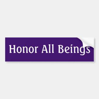 Honorez tous les êtres autocollant pour voiture