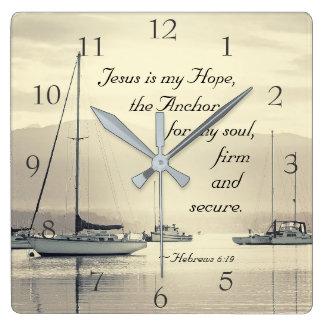 Horloge Carrée Ancre de Jésus de 6h19 d'Hébreux pour mon âme,
