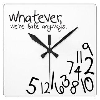 Horloge Carrée celui qui, nous soient tardifs de toute façon