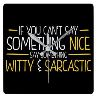 Horloge Carrée Esprit et sarcasme