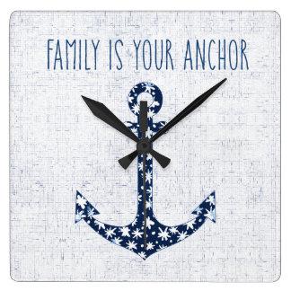 Horloge Carrée La famille nautique de la citation | est votre